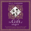 The Gift of Anger : The Sunday Times Bestseller - eAudiobook