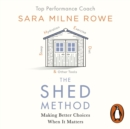 The SHED Method : The new mind management technique for achieving confidence, calm and success - eAudiobook