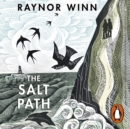 The Salt Path : The Sunday Times bestseller, shortlisted for the 2018 Costa Biography Award & The Wainwright Prize - eAudiobook