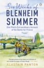 Six Weeks of Blenheim Summer : One Pilot's Extraordinary Account of the Battle of France - eAudiobook