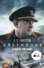 Greyhound : Discover the gripping naval thriller behind the major motion picture starring Tom Hanks - eBook