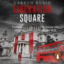 Liberation Square - eAudiobook