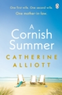 A Cornish Summer : The perfect feel-good summer read about family, love and secrets - Book
