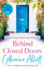 Behind Closed Doors : The compelling new novel from the bestselling author of A Cornish Summer - eBook