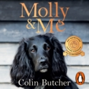 Molly and Me : An extraordinary tale of second chances and how a dog and her owner became the ultimate pet-detective duo - eAudiobook