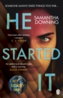 He Started It : The new psychological thriller from #1 bestselling author of My Lovely Wife