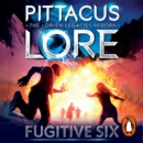 Fugitive Six : Lorien Legacies Reborn - eAudiobook