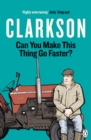 Can You Make This Thing Go Faster? - Book