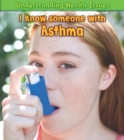 I Know Someone with Asthma - eBook