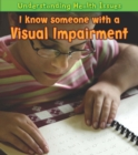 I Know Someone with a Visual Impairment - eBook