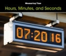 Hours, Minutes, and Seconds - eBook