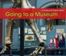 Going to a Museum - eBook
