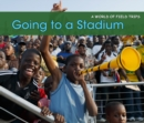 Going to a Stadium - eBook