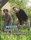 A Teen Guide to Being Eco in Your Community - Book