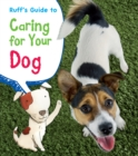 Ruff's Guide to Caring for Your Dog - Book