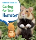 Nibble's Guide to Caring for Your Hamster - Book