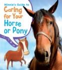 Winnie's Guide to Caring for Your Horse or Pony - Book