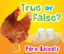 True or False? Farm Animals - Book