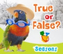 True or False? Seasons - Book