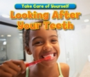 Looking After Your Teeth - eBook