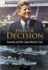 Kennedy and the Cuban Missile Crisis - Book