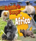 Animals in Danger in Africa - Book
