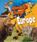 Animals in Danger in Europe - Book