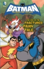 The Case of the Fractured Fairy Tale - Book