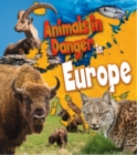 Animals in Danger in Europe - eBook