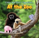 Eddie and Ellie's Opposites at the Zoo - eBook