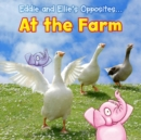 Eddie and Ellie's Opposites at the Farm - eBook