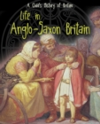 Life in Anglo-Saxon Britain - Book