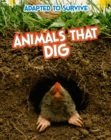 Adapted to Survive: Animals that Dig - eBook