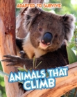 Adapted to Survive: Animals that Climb - eBook