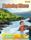Exploring Rivers : A Benjamin Blog and His Inquisitive Dog Investigation - Book