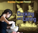 Cooking and Eating : Comparing Past and Present - Book