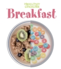 Breakfast : Healthy Choices - Book