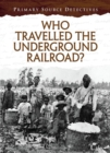 Who Travelled the Underground Railroad? - Book