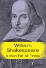 William Shakespeare : A Man for all Times - Book