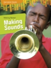 Making Noise!: Making Sounds - Book