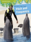 Why Can't I Hear That?: Pitch and Frequency - Book