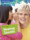 Shhh! Listen!: Hearing Sounds - Book