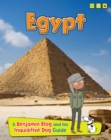 Egypt : A Benjamin Blog and His Inquisitive Dog Guide - Book