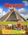 Mexico : A Benjamin Blog and His Inquisitive Dog Guide - Book