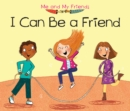 I Can Be a Friend - Book