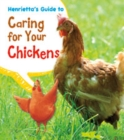 Henrietta's Guide to Caring for Your Chickens - Book