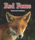 Red Foxes : Nocturnal Predators - Book