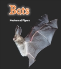 Bats : Nocturnal Flyers - Book