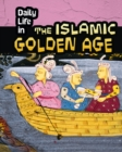 Daily Life in the Islamic Golden Age - Book