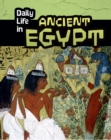 Daily Life in Ancient Egypt - Book